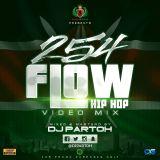 DJ PARTOH 254FLOW HIP HOP MIX