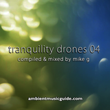 Tranquility Drones 04 mixed by Mike G