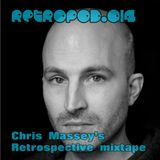 RETROPOD014 - Chris Massey's Retrospective mixtape (Mar 2013)