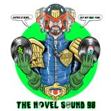 The Novel Sound Ep 98 - Judge Dredd