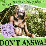 DON'T ANSWA!