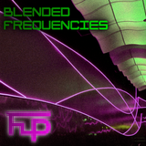 Blended Frequencies   House / Electro / Hard Dance Mixtape   22nd August 2014