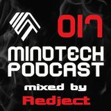 Mindtech Podcast 017 featuring Redject