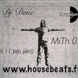 Dj DenE - MHiTH 031 (Collab with DEAN JAXX)