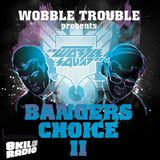 8kilo Radio Special ft. Wobble Squad - Bangers Choice 2 (5.10.11)