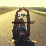 Best summer music by Dj Mihay