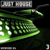 Just House Vol 3
