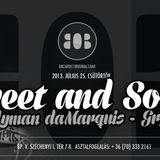 Candyman da Marquis & GRGFR: SWEET&SOUR at BOB part.2