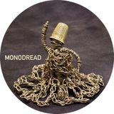 Monodread - Deep Meditative Ganjah Bass