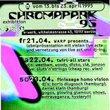 DJ WESTBAM -  Chromapark  22.04.1995 E-WERK BERLIN  – Tape B (3)