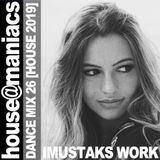 """""""house@maniacs"""" DANCE MIX 26 [HOUSE 2019] NONSTOP"""