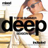 DJ Favorite - Deep House Top 50 (Summer 2015 Mix)