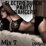 Electro Dutch Party Bangers! [Mix 7]