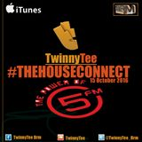TwinnyTee - The House Connect with Dj Loyd Exclusive to 5FM (15/10/16)