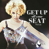 Get Up Off Your Seat  Vol 22