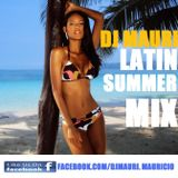 DJ MAURI 30 MINUTES LATIN SUMMER MIX