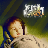 Just Relax Vol.1 (Mixed by Pete Emric)