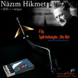 ΠΤΗΣΗ SpIrtoKoyto_On Air : Nâzım Hikmet « 835 + » στίχοι... 16-1-2017