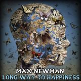 DJ MAX NEWMAN- LONG WAY TO HAPPINESS (Progressive house session)