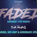 DJ Josh Weekes - Faded UK Special
