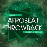 AFROBEAT THROWBACK SESSION