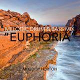 """""""Euphoria"""" ~ Melodic Drum & Bass Mix"""