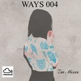 WAYS 004