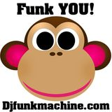 Funk YOU! the mixtape by Dj Funkmachine!