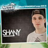 DJ Shany - SPRINGBREAK Europe 2015