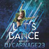 Dj Carnage23 - let´s dance