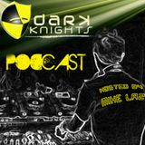 Dark Knights Podcast 006 (Mike Laz) feat. Virgil Enzinger
