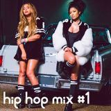 Hip hop mix #1