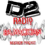 """Special Guest """"DA MAGICIAN"""" on D2 Radio Mixshow (Nov17)"""
