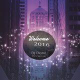 Dj DewiL - Welcome 2016 (Promo Mix January)
