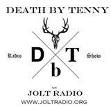 DeathbyTenny Special Saturday 1/14/17