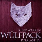 Wulfcast 020 - Riley Warren