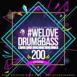 DJ Toper & DJ 007 Presents #WeLoveDrum&Bass Podcast #200