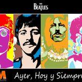 """Ayer Hoy y Siempre """"The Beatles"""" 3 Marzo 2016"""