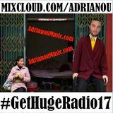 #GetHugeRadio -- Episode 17