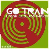 Frenk Dj & Joe Maker - Go Train (Original Mix)