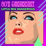 Little Mix Dangerous