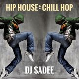 Chill Lounge House Hip Hop Mixtape DJ SADEE