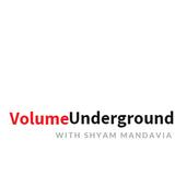 Volume Underground Episode 50 with SHYAM MANDAVIA