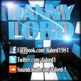 Danny Lord- Bring On The Filth 007- EDM Style Baby!!!