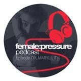 female:pressure podcast Episode 09: Marylilith