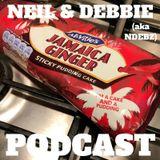 Neil & Debbie (aka NDebz) Podcast 40/157.5 ' Happy Ginger Cake  ' - (Music version)