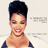 A Live Tribute to Jill Scott (fast)