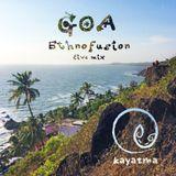 Kayatma GOA Ethnofusion live mix 2018