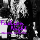 Fashion Night Downtown Lounge Mix- LIVE SET