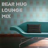 Bear Hug Lounge Mix